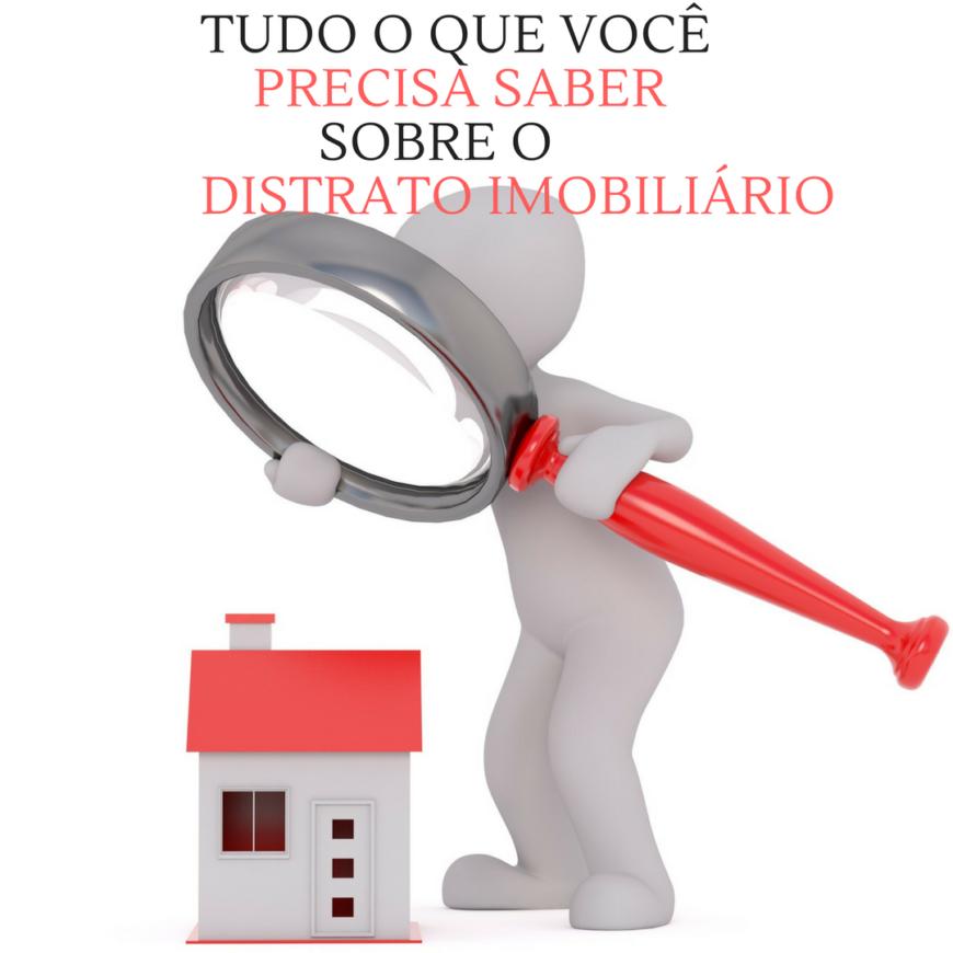 Você sabia que o distrato imobiliário é obrigação das construtoras?